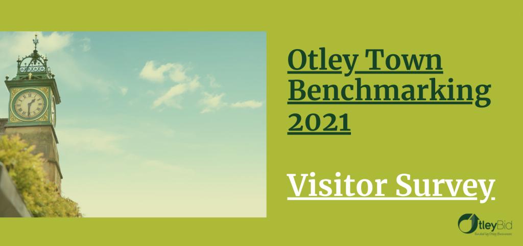 Otley Benchmarking Visitor Survey